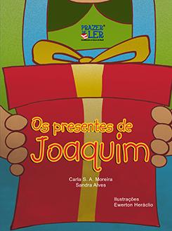 O presente de Joaquim